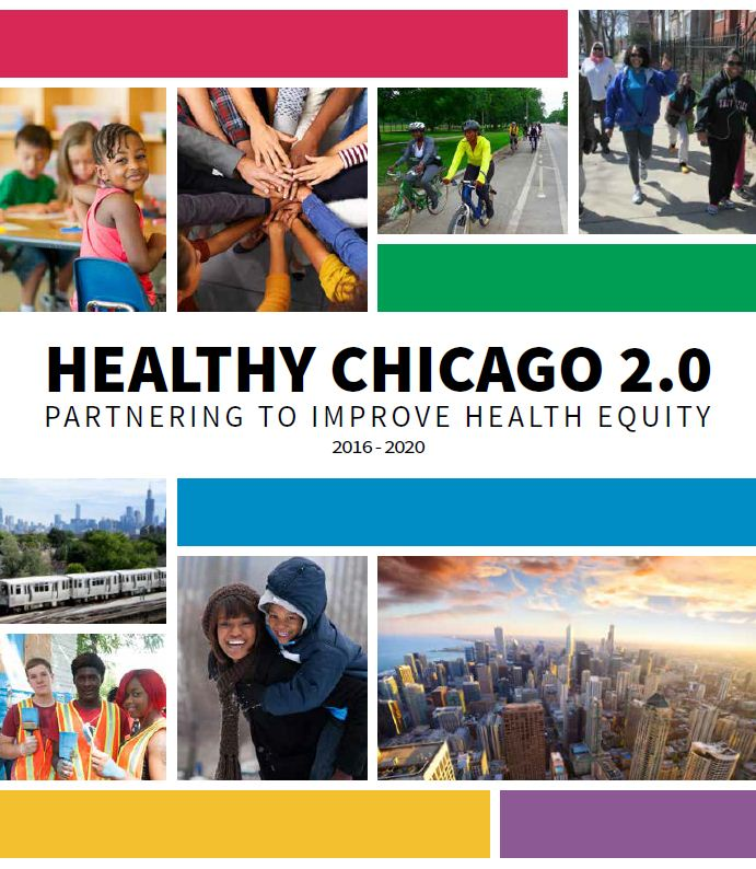 Healthy Chicago 2.0 - Partnering to Improve Health Equity