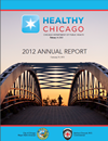 2012 Healthy Chicago Annual Report