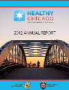Healthy Chicago 2012 Annual Report