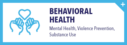 Mental Health, Violence Prevention, Substance Abuse