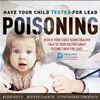 Have your Child Tested for Lead Poisoning