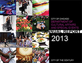 2013 Department of Cultural Affairs And Special Events Annual Report