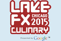 Lake FX Chicago 2015 Culinary Presented by Google
