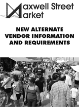 Maxwell Street Market New Alternate Vendor Information And Requirements Brochure (PDF)