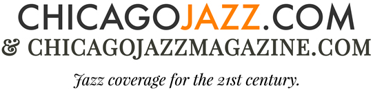 Chicago Jazz Magazine