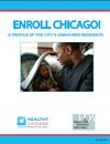 Enroll Chicago Report