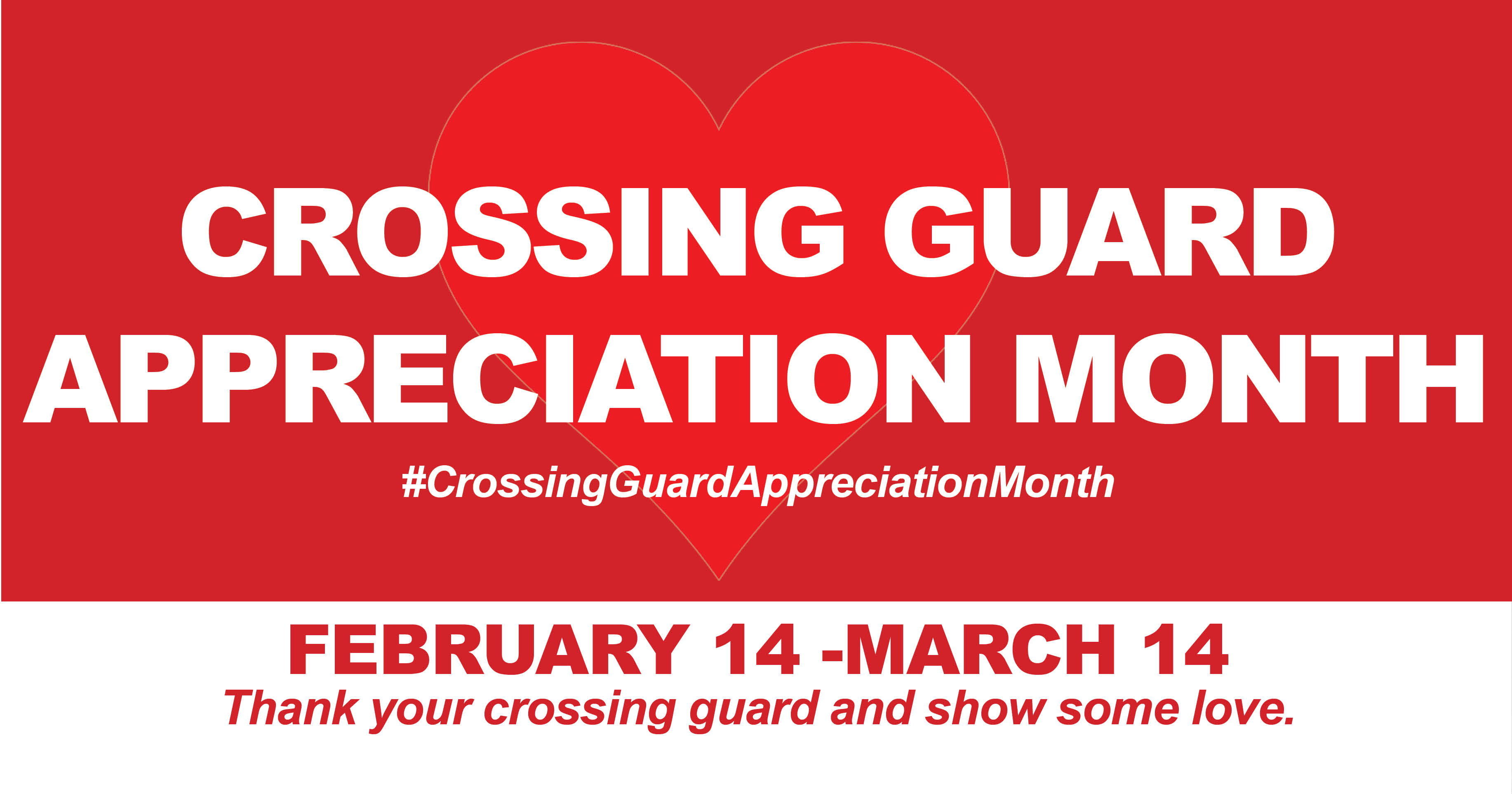 Crossing Guard Month