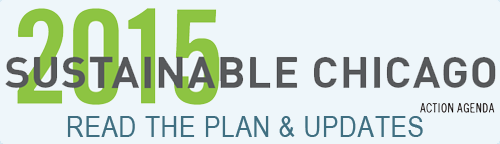 Sustainable Chicago 2015 Plan and Six Month Update